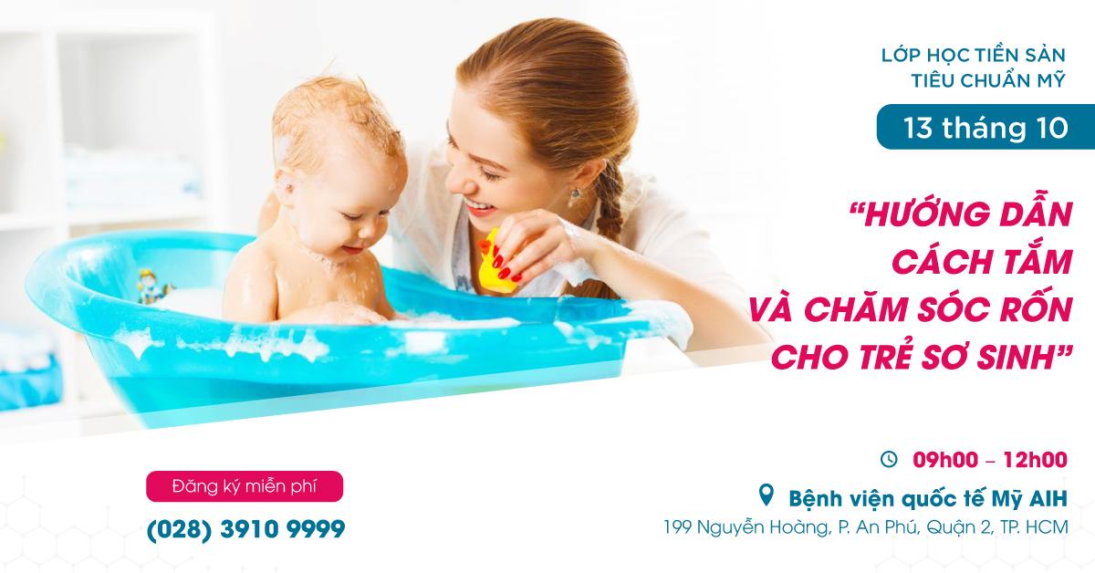 Hướng dẫn cách tắm và chăm sóc rốn cho trẻ sơ sinh
