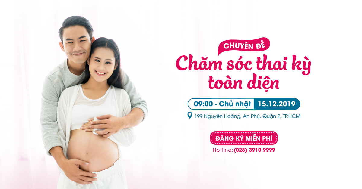 Chăm sóc thai kỳ toàn diện